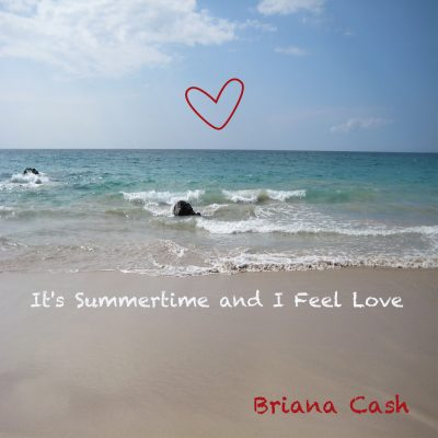 Its-Summertime-and-I-Feel-Love-Album-7-31-2013