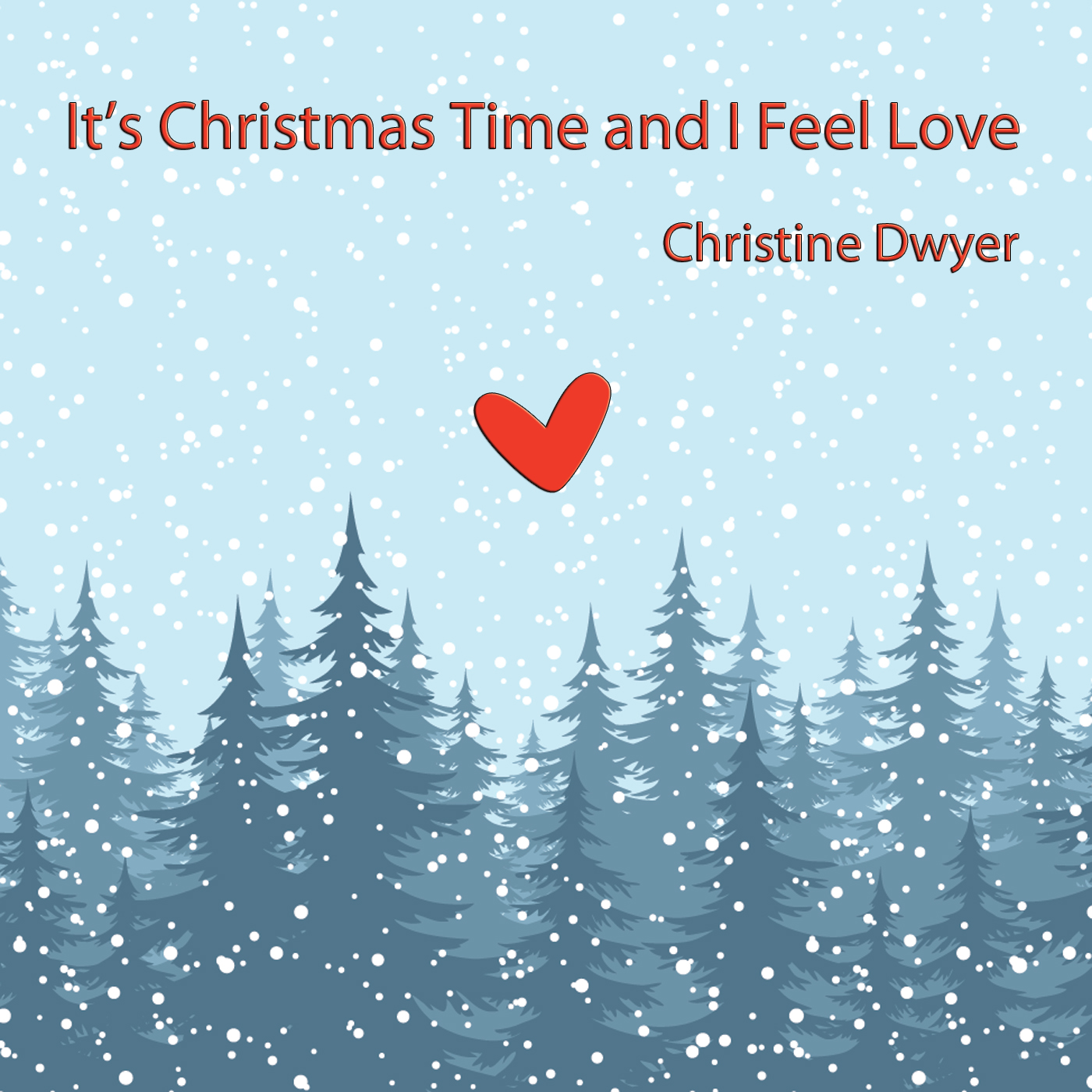 It's Christmas Time and I Feel Love_Christine Dwyer
